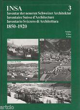 Inventaire suisse d'architecture 1850-1920 - vol.3 (Biel - Chur - Davos -
