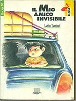 Il Mio Amico Invisibile,Tumiati Barbieri, Lucia  ,Giunti Editore,1994
