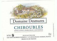 ETIQUETTE DE VIN DE FRANCE   CHIROUBLES   DOMAINE DESMURES