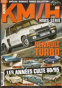 KM/H HS 2013 R5 TURBO 2 GT TURBO R21 2L TURBO R25 V6 TURBO FUEGO TURBO SAFRANE