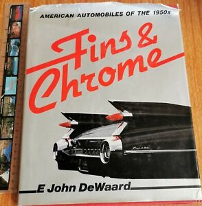 BOOK: FINS AND CHROME., Dewaard E. John, Bison Books Limited, 1982, Acceptable.