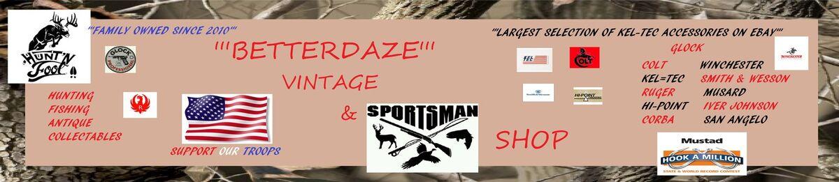 Betterdaze Vintage & Sportsman Shop