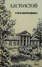 Leo Tolstoy A Landlord's Morning Father Sergius The Kreutzer Sonata Kholstomer