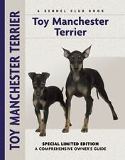Toy Manchester Terrier: A Comprehensive Owner's Guide