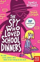 The Spy Who Loved School Dinners, Pamela Butchart, New,