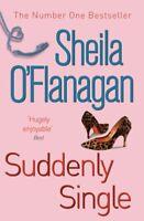 Suddenly Single,Sheila O'Flanagan- 9780755329953