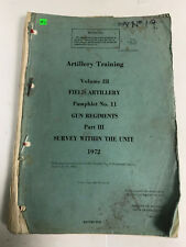 Artillery Training Volume III, Field Artillery Pamphlet No 11, Gun Regiments
