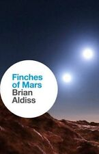 Finches of Mars, New, Aldiss, Brian Book