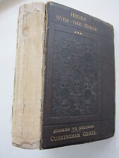 1881 Edition - Hours with the Bible - From Samson to Solomon - Cunningham Geikie