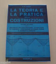G. B. Ormea - La teoria e la pratica nele costruzioni - Ed. Hoepli 1970 - VOL 2