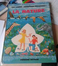SAUNDERS. La nature. livre Questions-réponses. Nathan. 1972.