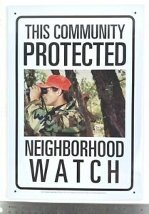 Neighborhood Watch Protected Hunter Tin Metal Sign Reproduction Man Cave Gift