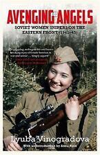 Justiciera Ángeles soviético mujeres francotiradores/Lyuba Vinogradova 9780857051967