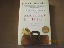 John C. Maxwell There's No Such Thing as Business Ethics, HB NOS