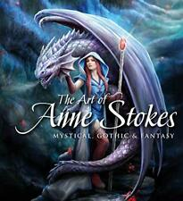 The Art of Anne Stokes: Mystical, Gothic & Fant, Stokes, Woodward-.