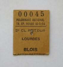 PELERINAGE LOURDES, ancien ticket train Lourdes Blois, 1968, PELERINAGE NATIONAL