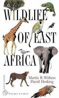 Wildlife Of East Africa (princeton Pocket Guides): By Martin B. Withers, Davi...