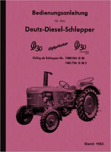 Deutz Dieselschlepper D 30 30S S Bedienungsanleitung Betriebsanleitung Handbuch