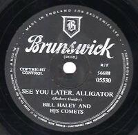 CLASSIC BILL HALEY 78  SEE YOU LATER ALLIGATOR / THE PAPER BOY  BRUNS 05530 V/V+