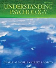 Understanding Psychology by Morris and Albert A. Maisto (2009, Paperback)