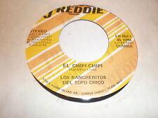 Los Rancheritos Del Topo Chico 45 El Chipi Chipi FREDDIE