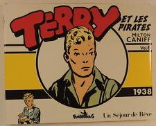 Terry et les Pirates vol 6 1938 Milton Caniff Coll Copyright Futuropolis TBE