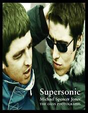 Supersonic: The Oasis Photographs by Michael Spencer Jones (Hardback, 2016)