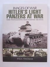 Hitler's Light Panzers At War, 225 BW Photos, 144 pages - Images of War