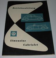 Betriebsanleitung Handbuch VW Käfer Limousine + Cabriolet Cabrio August 1960!