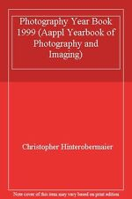 Photography Year Book 1999 (Aappl Yearbook of Photography and Imaging),Christop