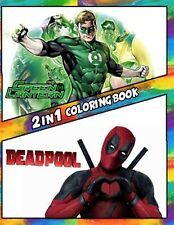 2 in 1 Coloring Book Green Lantern Deadpool Best Coloring Bo by Rodvick Spencer