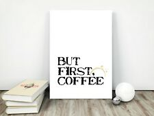 But First Coffee Novelty Print Wall Art Pictures Home Decor Coffee Lover Gifts