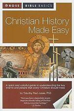 Christian History Made Easy by Timothy Paul Jones (Rose Bible Basics)