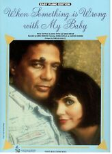 RONSTADT/NEVILLE-WHEN SOMETHING IS WRONG WITH MY BABY-SHEET MUSIC-EASY PIANO-NEW