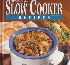 BEST-LOVED SLOW COOKER RECIPES COOKBOOK SOUPS, CHILIES, TREATS, TUSCAN PASTA YUM