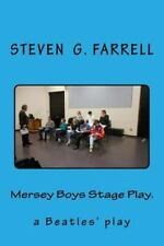 Mersey Boys Stage Play : Beatles Play by Steven Farrell (2013, Paperback)