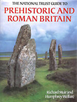 The National Trust Guide to Prehistoric and Roman Britain by Richard Muir; Humph