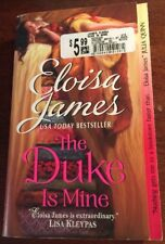 Fairy Tales: The Duke Is Mine 3 by Eloisa James (2011, Paperback)