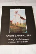 ANZIN SAINT AUBIN MARC LOISON ENVOI 1992 ILLUSTRE