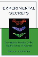Experimental Secrets: International Security, Codes, and the Future of Research