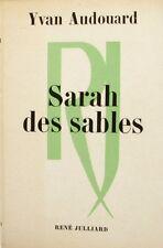 Sarah des Sables - Yvan Audouard - Julliard 1972 -