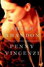 Sheer Abandon by Penny Vincenzi (2007, Hardcover)