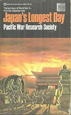 JAPAN'S LONGEST DAY - LAST DAY OF WORLD WAR II - Pacific War Research Society