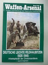 Waffen-Arsenal Bd. 125 Deutsche leichte Feldhaubitzen 1935-1945 von 1990