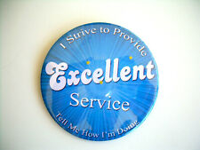 """Excellent Service Buttons - 24 Piece Lot - New - 3"""" Round Pinback"""