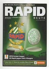 Orig.PRG   Europa League  2009/10   RAPID WIEN - CELTIC GLASGOW FC  !!  SELTEN