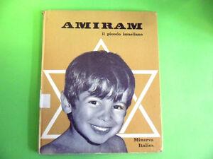 AMIRAM IL PICCOLO ISRAELIANO. MINERVA ITALICA 1972