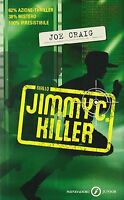 Jimmy C. killer - Giallo Junior - Joe Craig - Libro nuovo in offerta!