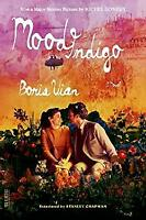 Mood Indigo : A Novel Paperback Boris Vian