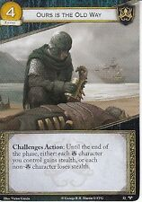 3 x Ours is the Old Way AGoT LCG 2.0 Game of Thrones Called to Arms 32